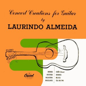 Laurindo Almeida - Concert Creations for Guitar