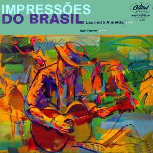 Laurindo Almeida & Ray Turner - Impressões do Brasil