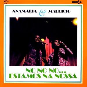 Anamaria E Mauricio - No No No... Estamos Na Nossa