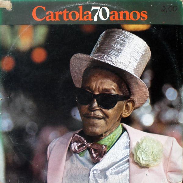 Cartola – Cartola 70 Anos (1979)