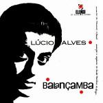 Lúcio Alves - Balançamba