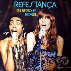 Rita Lee & Gilberto Gil - Refestança