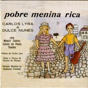 Carlos Lyra & Dulce Nunes - Pobre Menina Rica - Trilha Sonora Original