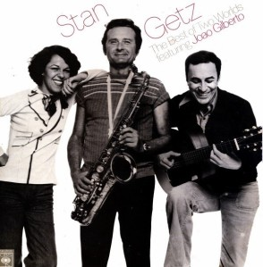 João Gilberto, Stan Getz & Miúcha - The Best of Two Worlds