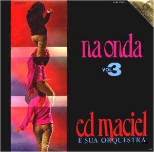 Ed Maciel - Na Onda Vol. 3